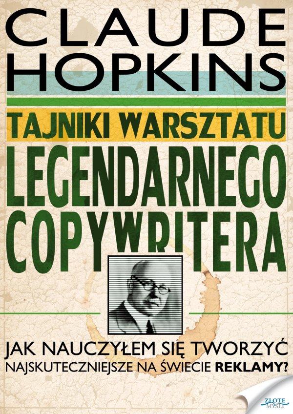Tajniki warsztatu legendarnego copywritera.