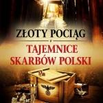 Złoty pociąg i tajemnice skarbów Polski – Ebook