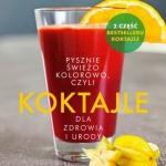 Koktaile dla zdrowia i urody – Ebook